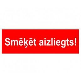 """Zīme """"Smēķēt aizliegts""""..."""